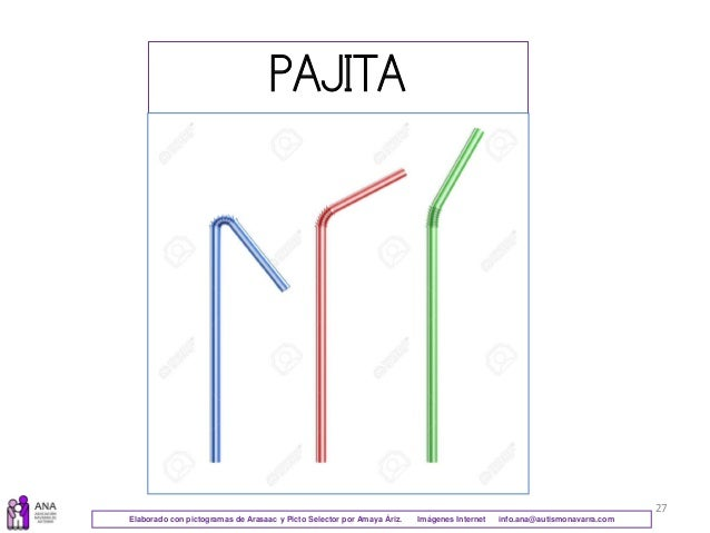 27 PAJITA Elaborado con pictogramas de Arasaac y Picto Selector por Amaya Áriz. Imágenes Internet info.ana@autismonavarra....