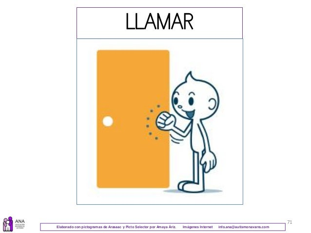 71 LLAMAR Elaborado con pictogramas de Arasaac y Picto Selector por Amaya Áriz. Imágenes Internet info.ana@autismonavarra....
