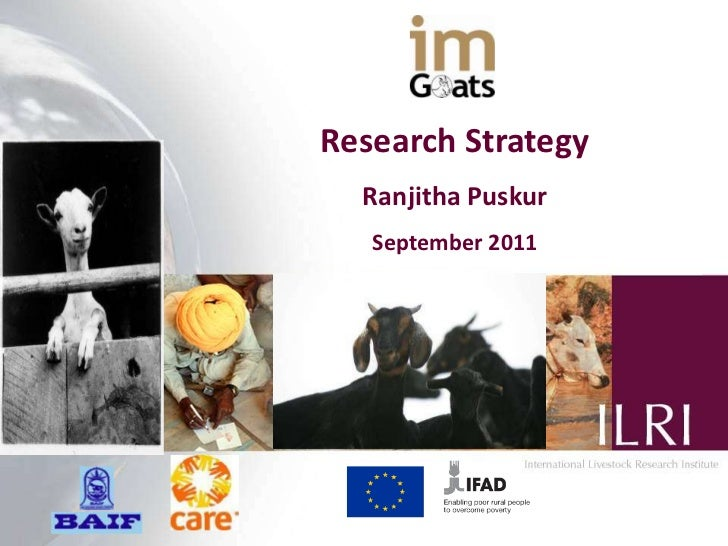 Research Strategy  Ranjitha Puskur   September 2011