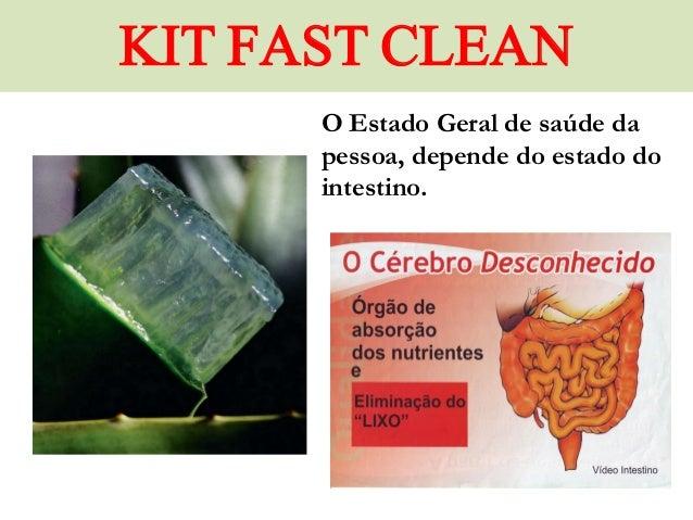 KIT FAST CLEAN O Estado Geral de saúde da pessoa, depende do estado do intestino.