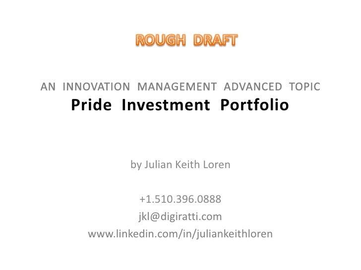 Pride Investment Portfolio: An Innovation Management Advanced Topic Slide 2