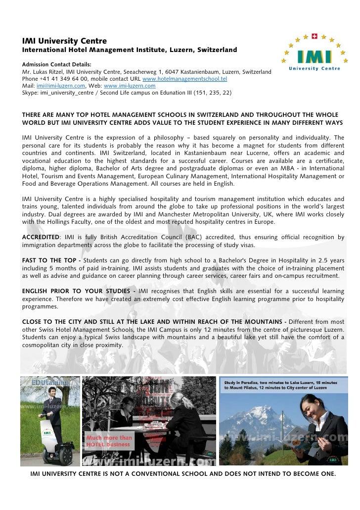 IMI University Centre International Hotel Management Institute, Luzern, Switzerland Admission Contact Details: Mr. Lukas R...