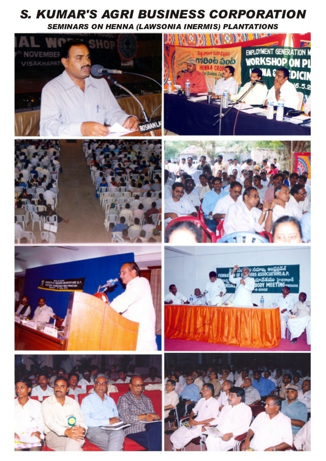 S. KUMAR'S AGRI BUSINESS CORPORATION SEMINARS ON HENNA (LAWSONIA INERMIS) PLANTATIONS