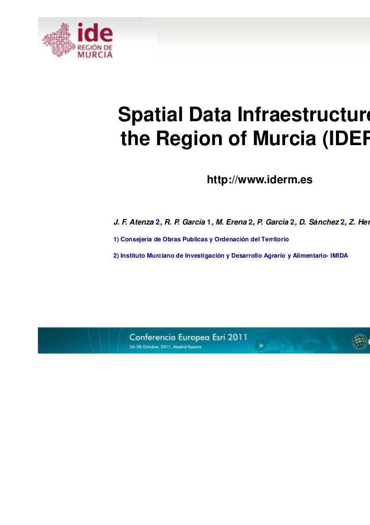 Spatial Data Infraestructure of the Region of Murcia (IDERM)                               http://www.iderm.esJ. F. Atenza...