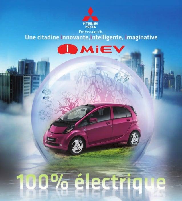 Une citadine innovante, intelligente, imaginative et 100% électrique MITSUBISHI i-MiEV