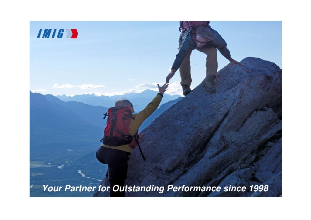 Your Partner for Outstanding Performance since 1998© 2011 IMIG China                                       www.imig-china....