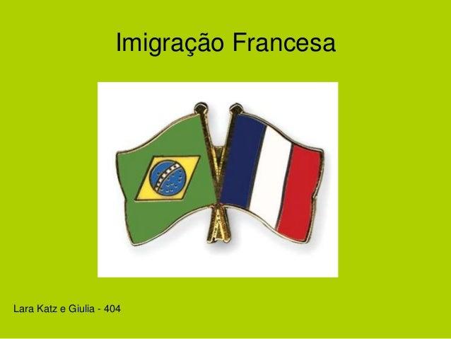Imigração Francesa Lara Katz e Giulia - 404