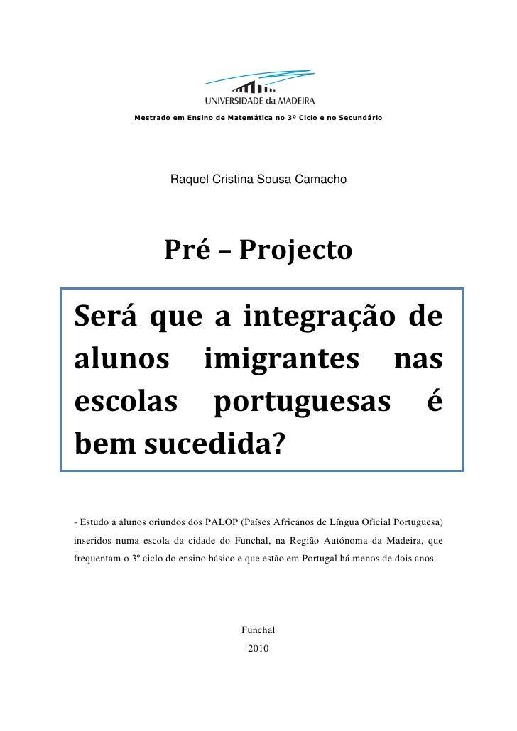 Mestrado em Ensino de Matemática no 3º Ciclo e no Secundário                      Raquel Cristina Sousa Camacho           ...