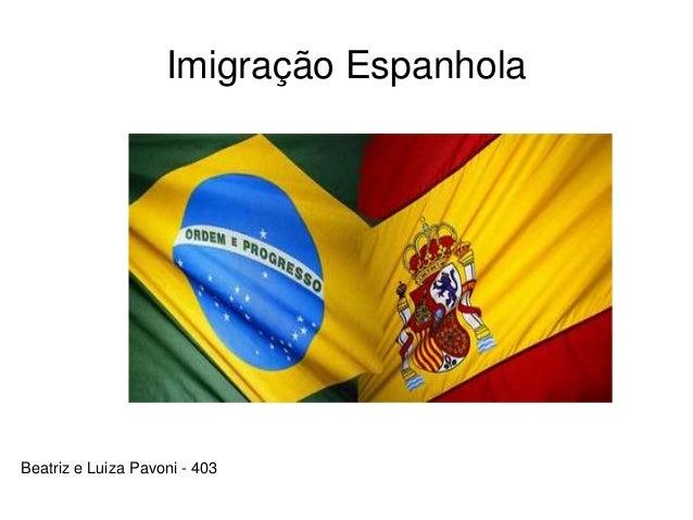 Imigração Espanhola Beatriz e Luiza Pavoni - 403