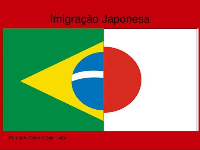 Imigração Japonesa Bernardo Vieira e Caio - 404