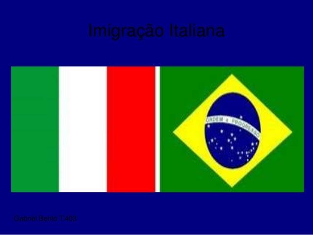 Imigração Italiana Gabriel Bento T.403