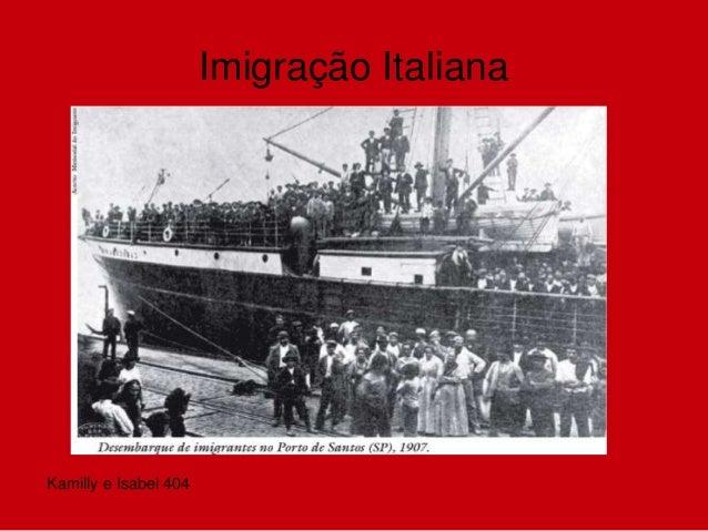 Imigração Italiana Kamilly e Isabel 404