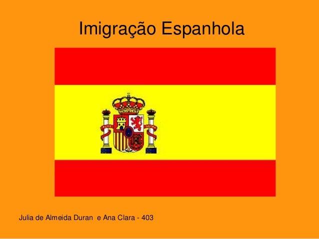 Imigração Espanhola Julia de Almeida Duran e Ana Clara - 403