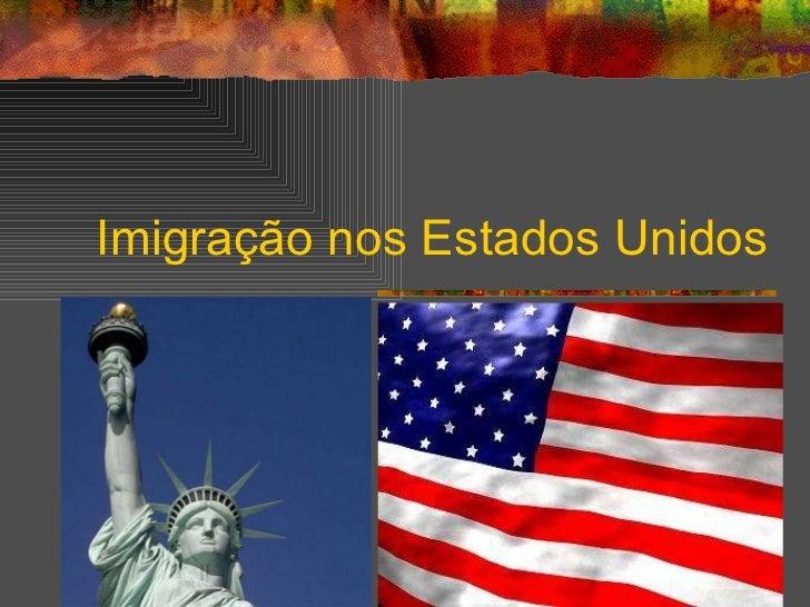 Imigração nos Estados Unidos