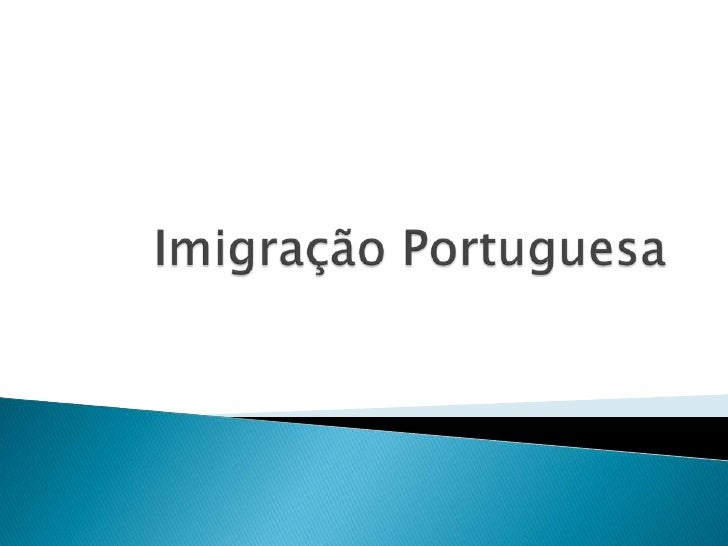 Imigração Portuguesa<br />