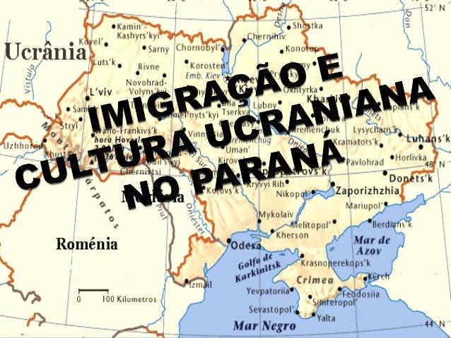 IMIGRAÇÃO UCRANIANA