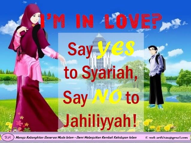 Say YES to Syariah, Say NO to Jahiliyyah!