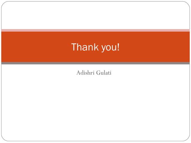 Adishri Gulati Thank you!