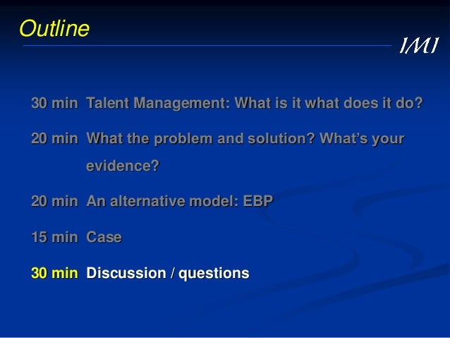 Talent Management: What's The Evidence