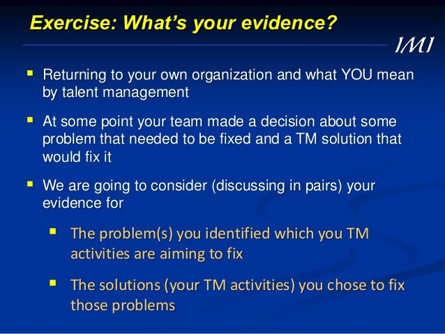 Evidence-based … whatever = the use of evidence from multiple sources to increase the likelihood of a favourable outcome F...