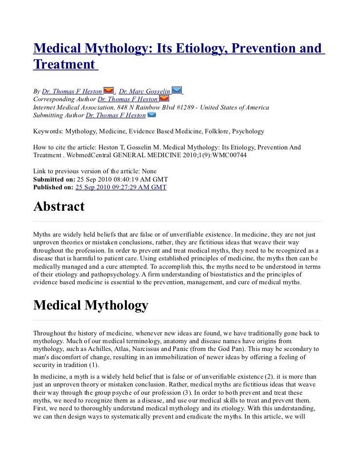 Medical Mythology: Its Etiology, Prevention andTreatmentBy Dr. Thomas F Heston       , Dr. Marc GosselinCorresponding Auth...