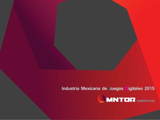 Industria Mexicana de Juegos Digitales 2015