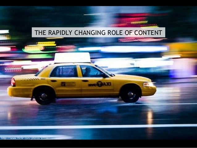 THE RAPIDLY CHANGING ROLE OF CONTENT http://www.flickr.com/photos/inflite/