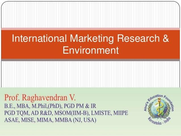 International Marketing Research &            Environment