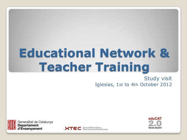 Educational Network &  Teacher Training                               Study visit          Iglesias, 1st to 4th October 2012