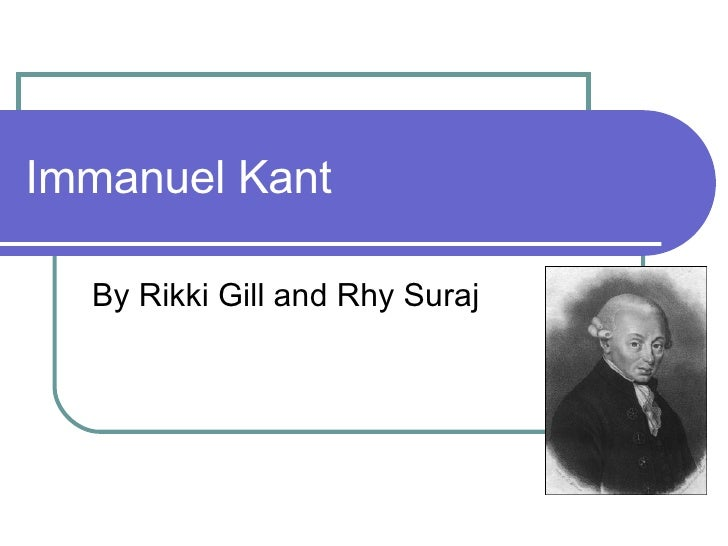 Immanuel Kant By Rikki Gill and Rhy Suraj