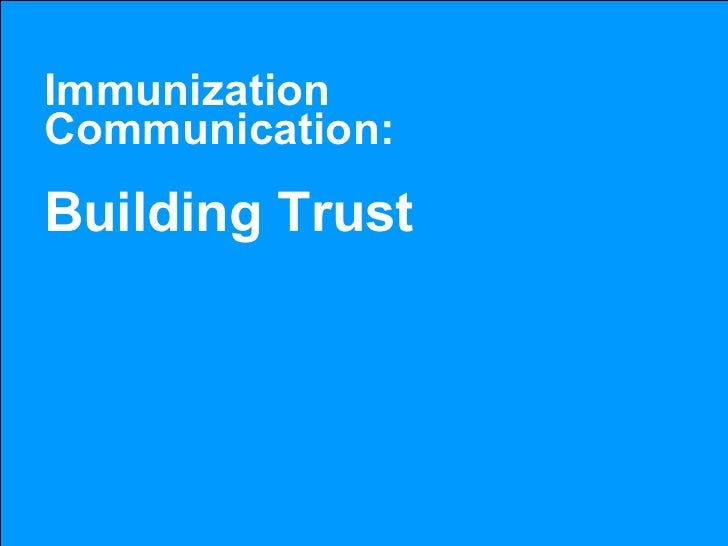 Immunization Communication: Building Trust