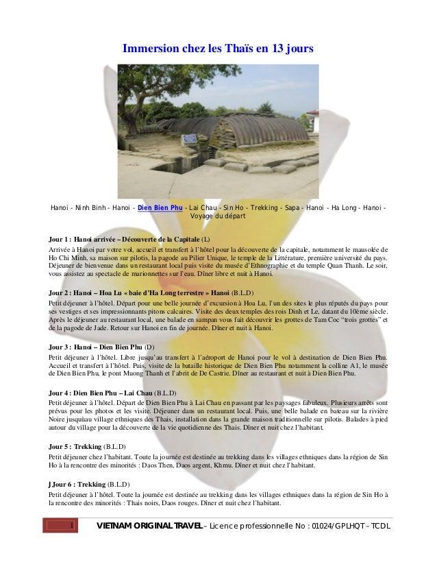 Immersion chez les Thaïs en 13 joursHanoi - Ninh Binh - Hanoi - Dien Bien Phu - Lai Chau - Sin Ho - Trekking - Sapa - Hano...