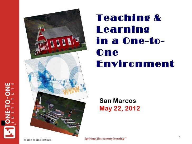 Teaching &                                     Learning                                     in a One-to-                  ...