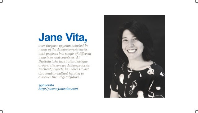 Jane Vita, over the past 19 years, worked in many of the design competencies, with projects in a range of different indust...
