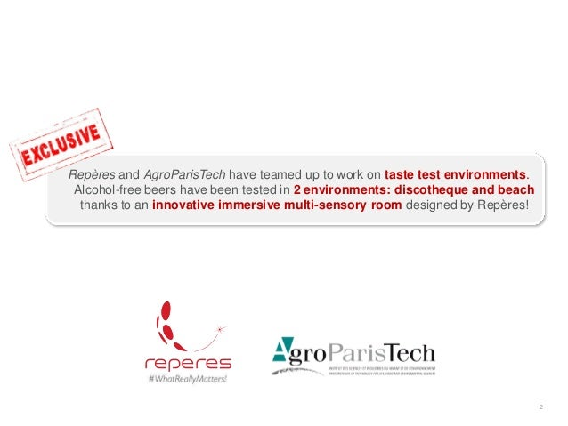 2 Repères and AgroParisTech have teamed up to work on taste test environments. Alcohol-free beers have been tested in 2 en...