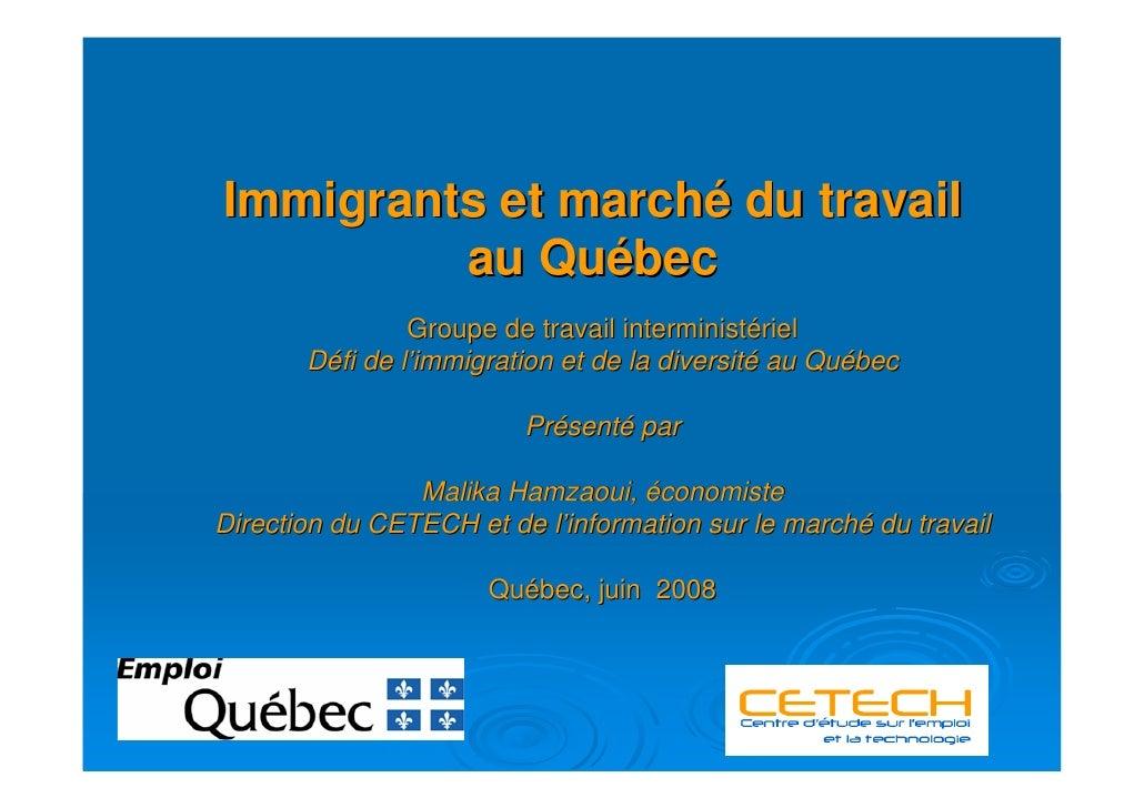 Immigrants et marché du travail          au Québec                 Groupe de travail interministériel        Défi de l'imm...