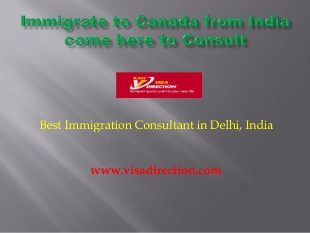 Best Immigration Consultant in Delhi, India www.visadirection.com