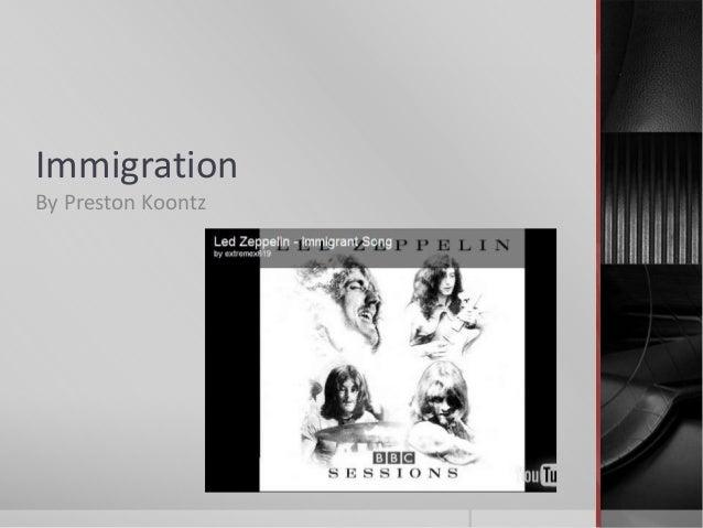 ImmigrationBy Preston Koontz