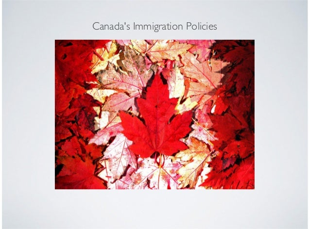 Canadas Immigration Policies