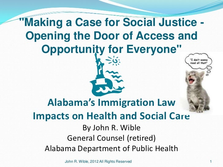 """""""Making a Case for Social Justice - Opening the Door of Access and   Opportunity for Everyone""""    Alabama's Immigration La..."""