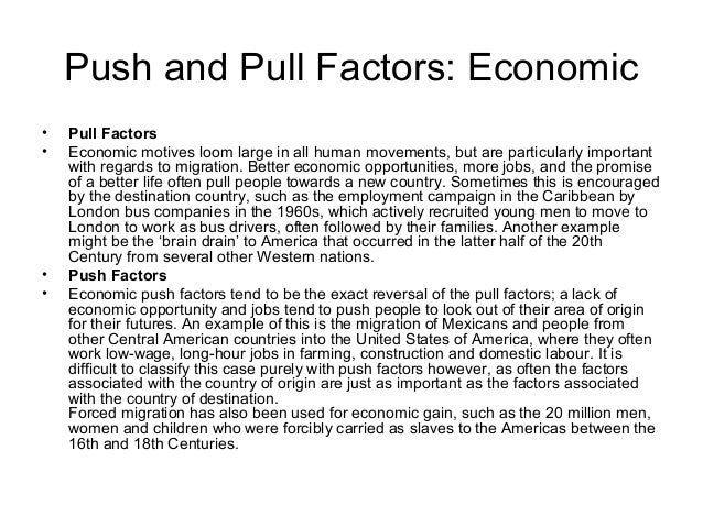 pull factors of us immigration 19th century Push and pull factors of immigration 19th century, the united states was brimming with a bounty of pull factors the most enticing among these pull factors.