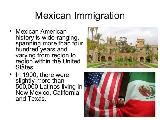 Mexican Americans • People become illegal immigrants in one of three ways: entering without authorization or inspection, s...