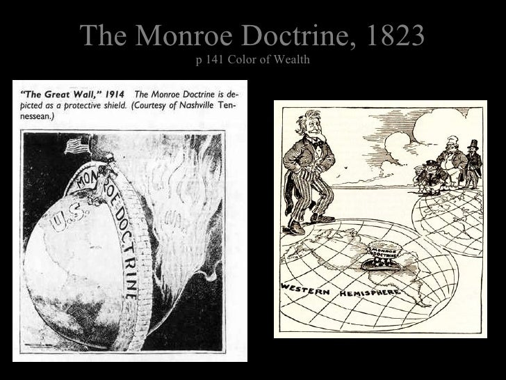 The Monroe Doctrine, 1823 p 141 Color of Wealth