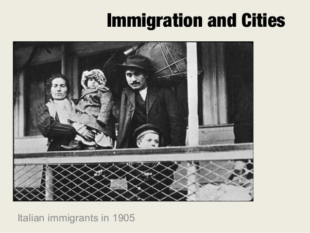 Immigration and CitiesItalian immigrants in 1905
