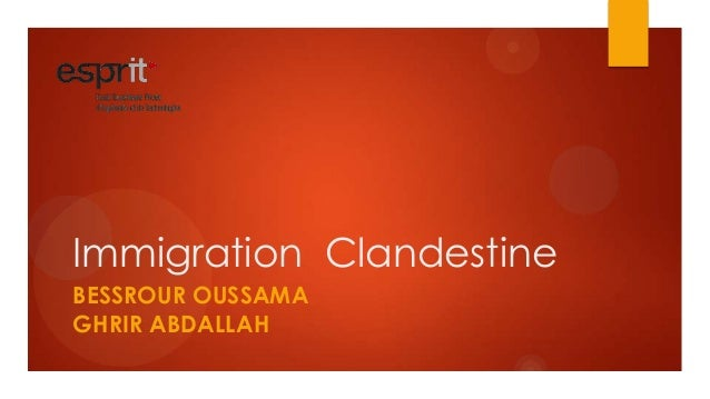 Immigration ClandestineBESSROUR OUSSAMAGHRIR ABDALLAH
