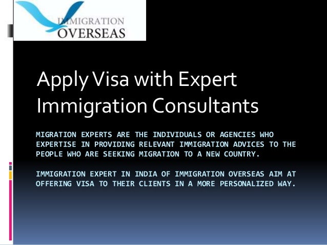MIGRATION EXPERTS ARE THE INDIVIDUALS OR AGENCIES WHO EXPERTISE IN PROVIDING RELEVANT IMMIGRATION ADVICES TO THE PEOPLE WH...