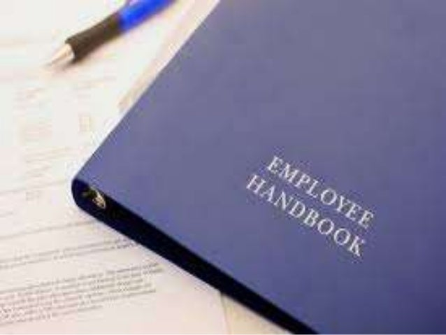 EMPLOYEE HANDBOOKS General statements …simply do not justify the conclusion that the speaker intends by them to make a bin...