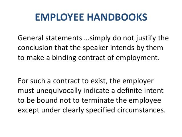EMPLOYEE HANDBOOKS Here are some examples of issues that should be in a handbook: Acknowledgment of Receipt of Employee H...