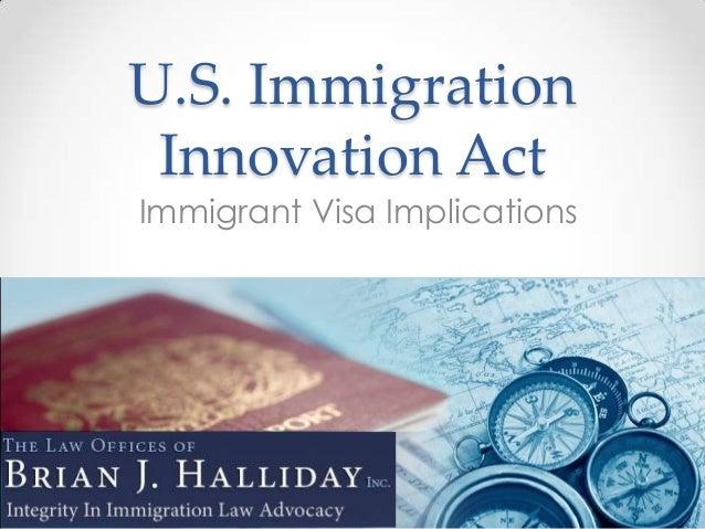 U.S. Immigration Innovation ActImmigrant Visa Implications