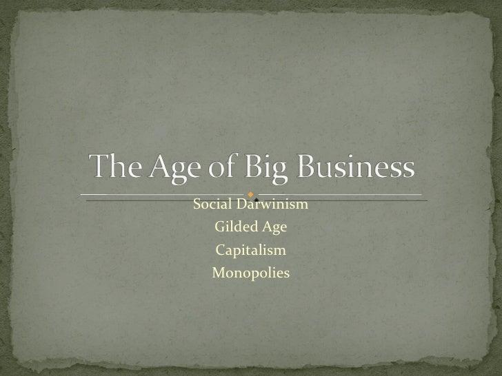 Social Darwinism Gilded Age Capitalism Monopolies